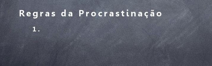 Procrastinar - Clinica de psicologia