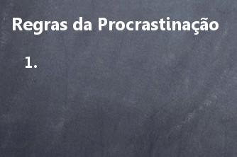 O que é Procrastinação